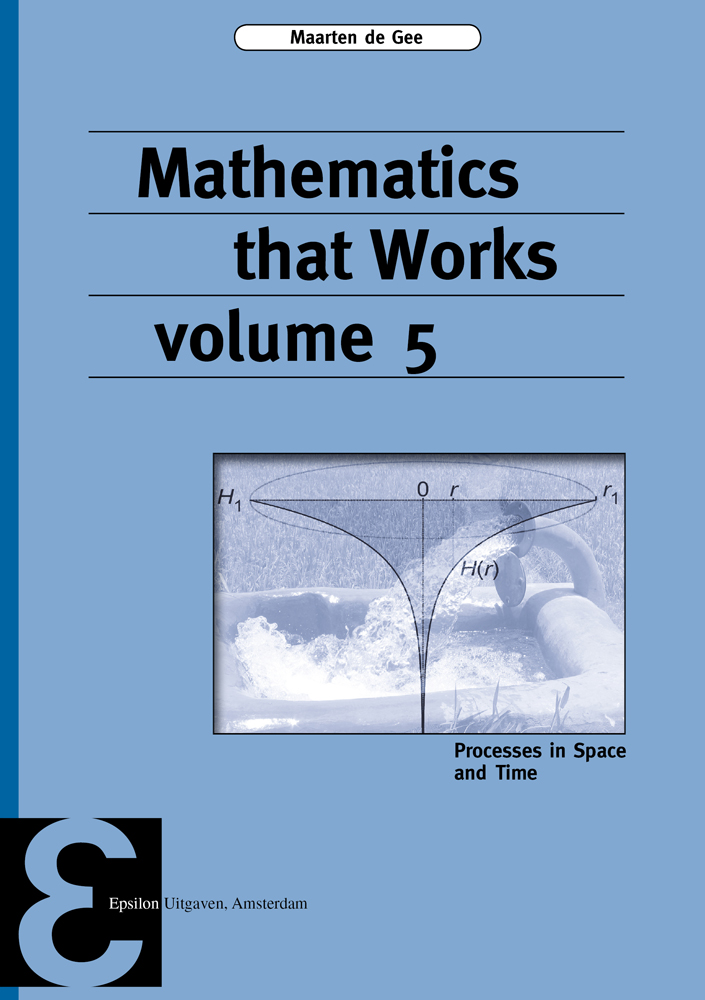 Mathematics that Works volume 5