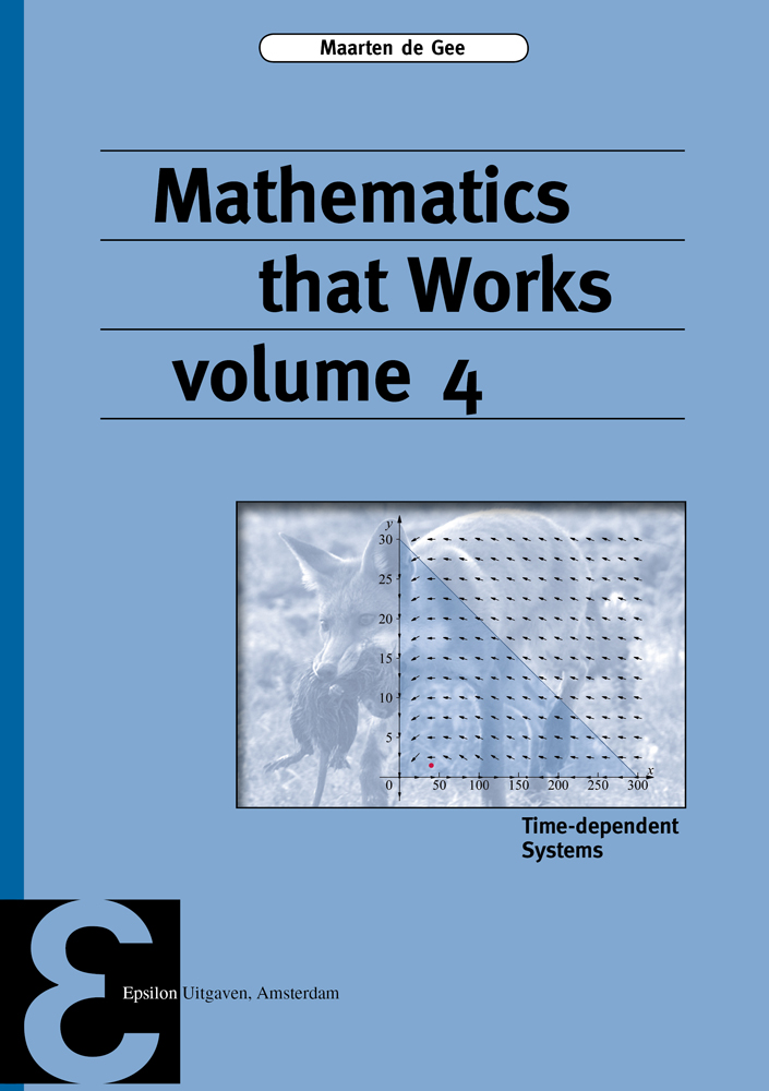 Mathematics that Works volume 4