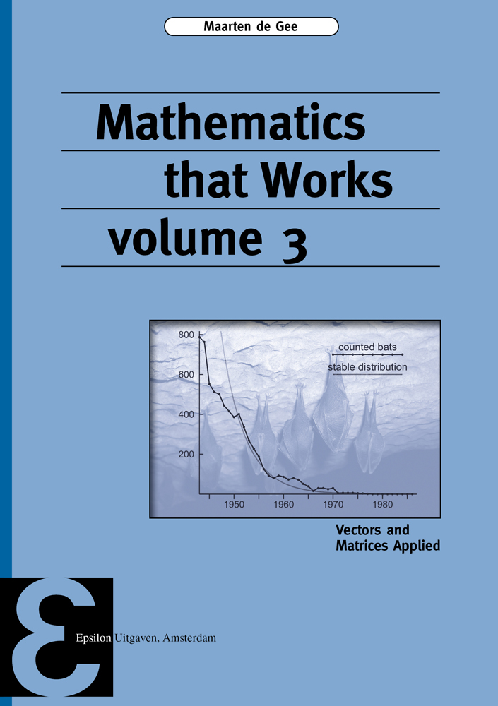 Mathematics that Works volume 3