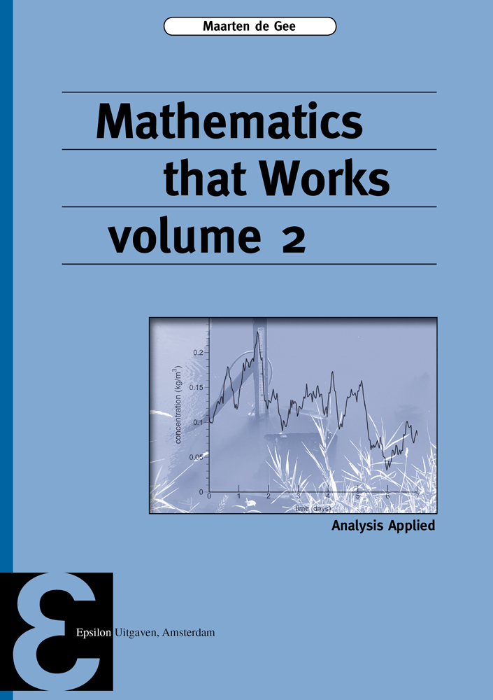 Mathematics that Works volume 2