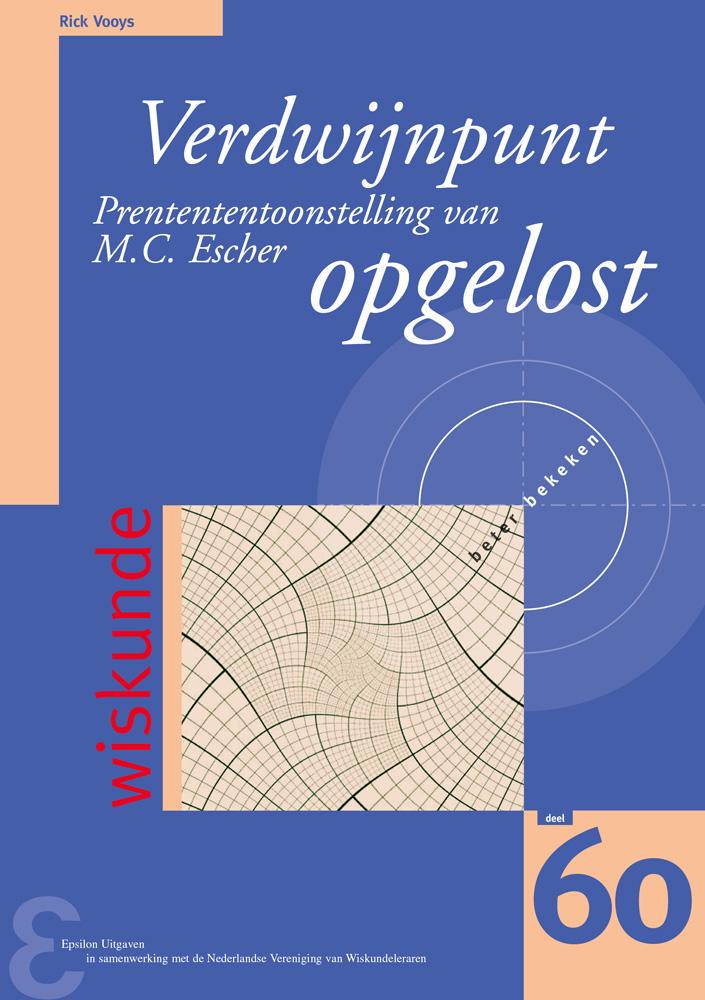 Verdwijnpunt Prentententoonstelling van M.C. Escher opgelost